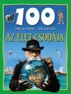 Az élet csodája - 100 állomás-100 kaland