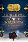 Lángok martaléka - Zsigmond-trilógia 2. könyv