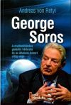 George Soros - A multimilliárdos globális hálózata és az általunk ismert világ vége