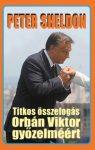 Titkos összefogás Orbán Viktor győzelméért