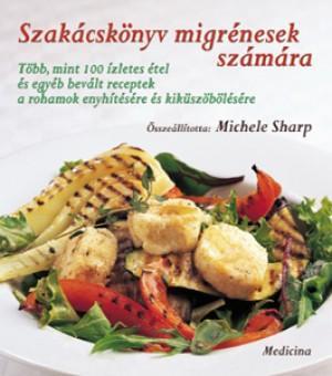 Szakácskönyv migrénesek számára