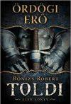 Ördögi erő - Toldi első könyv