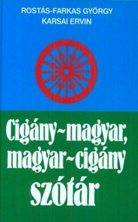 Cigány-Magyar - Magyar-Cigány szótár