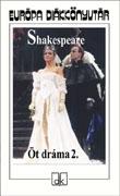 Öt dráma. 2. (Shakespeare)