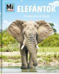 Elefántok - Ormányos óriások