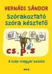 Szórakoztató szóra késztető - A szép magyar beszéd