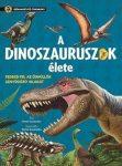 Szórakoztató tudomány - A dinoszauruszok élete