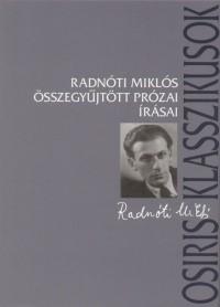 Radnóti Miklós összegyűjtött prózai írásai