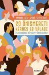 20 önismereti kérdés és válasz - Pszichológiai kézikönyv önmagadhoz