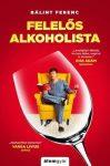 Felelős alkoholista- Túlélési tanácsok világjárvány esetére