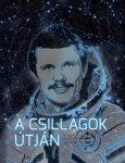 A csillagok útján - Farkas Bertalan, az első magyar űrhajós
