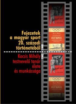 Fejezetek a magyar sport 20. századi történetéből