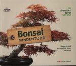 Bonsai mindentudó / 99 lényegre törő válasz