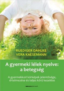 A gyermeki lélek nyelve: a betegség