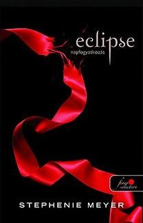 Twilight - Eclipse / Napfogyatkozás