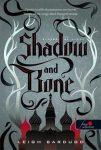 Shadow and Bone - Árnyék és csont / Grisha trilógia 1.