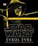 Star Wars - Évről évre - Egy galaxis története