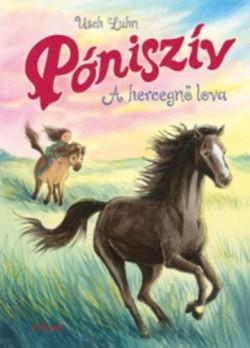 Póniszív 4. - A hercegnő lova