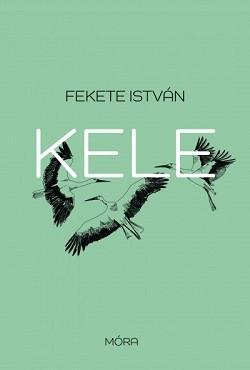 Kele - Fekete István művei