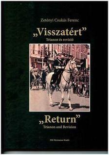 """""""Visszatért"""" - Trianon és revízió"""