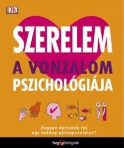 Szerelem - A vonzalom pszichológiája