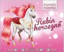 Pompás paripák - Rubin hercegnő