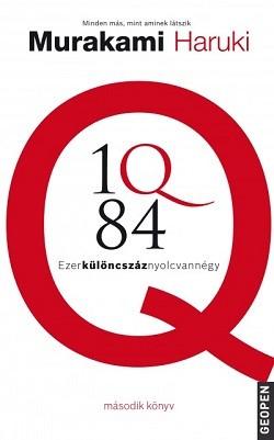 1Q84 - Ezerkülöncszáznyolcvannégy II.