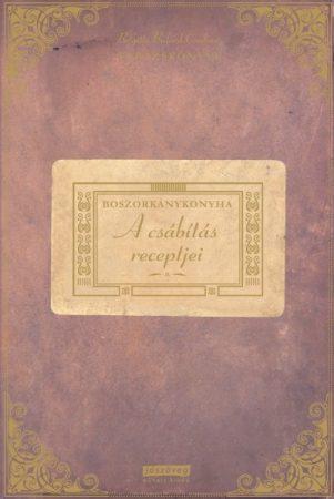 Boszorkánykonyha - A csábítás receptjei