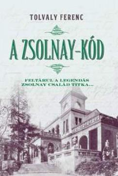 A Zsolnay-kód - Feltárul a legendás Zsolnay család titka...