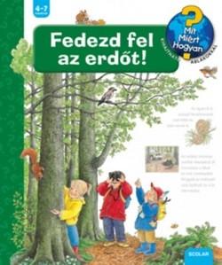 Fedezd fel az erdőt! - Mit? Miért? Hogyan? 40.