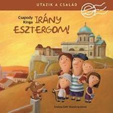 Irány Esztergom! / Utazik a család