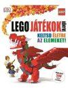 Lego játékok könyve - Keltsd életre az elemeket!