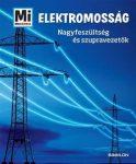 Elektromosság - Nagyfeszültség és szupravezetők