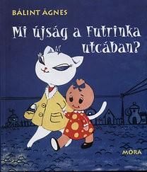 Mi újság a Futrinka utcában?