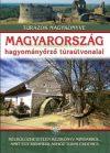 Magyarország hagyományőrző túrautvonalai - Túrázók nagykönyve
