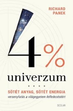 4% Univerzum - Sötét anyag, sötét energia