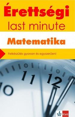 Érettségi - Last minute - Matematika