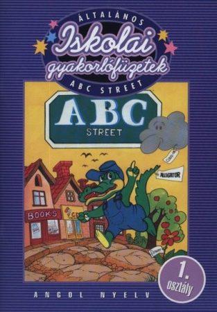 Iskolai gyakorlófüzetek - ABC Street / angol nyelv 1. osztály