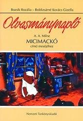 Olvasmánynapló A. A. Milne Micimackó című meséjéhez