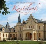 Kastélyok - Magyar örökség