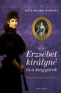 Erzsébet királyné és a magyarok