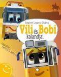 Vili és Bobi kalandjai - Beszélgetős mesekönyv