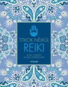 Reiki - Titkok nélkül