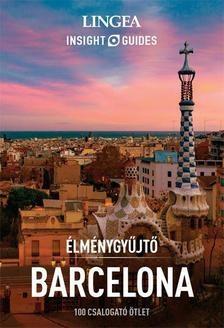 Barcelona - Élménygyűjtő