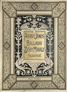 Arany János Balladái - Zichy Mihály rajzaival