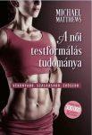 A női testformálás tudománya