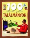 Találmányok - 100 állomás-100 kaland