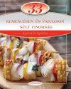 33 kemencében és parázson sült finomság