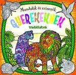 Mandalák és színezők gyerekeknek - Vadállatok