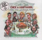 Ének a konyhából /Jókedvű dalok a gasztronómia örömeiről - CD melléklet